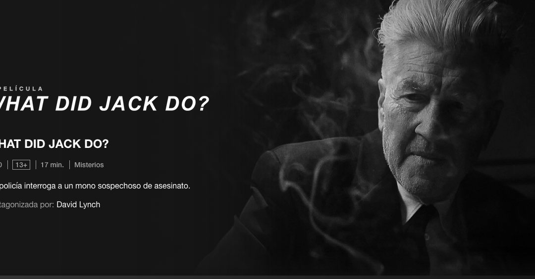 Netflix estrena What did Jack do?, el nuevo corto de Lynch